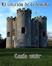 El corazón de la doncella: Romántica Medieval