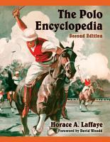 The Polo Encyclopedia  2d ed  PDF