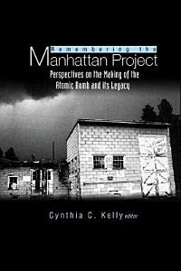 Remembering the Manhattan Project Book