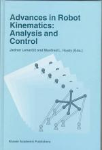 Advances in Robot Kinematics: Analysis and Control