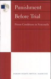 Punishment Before Trial: Prison Conditions in Venezuela