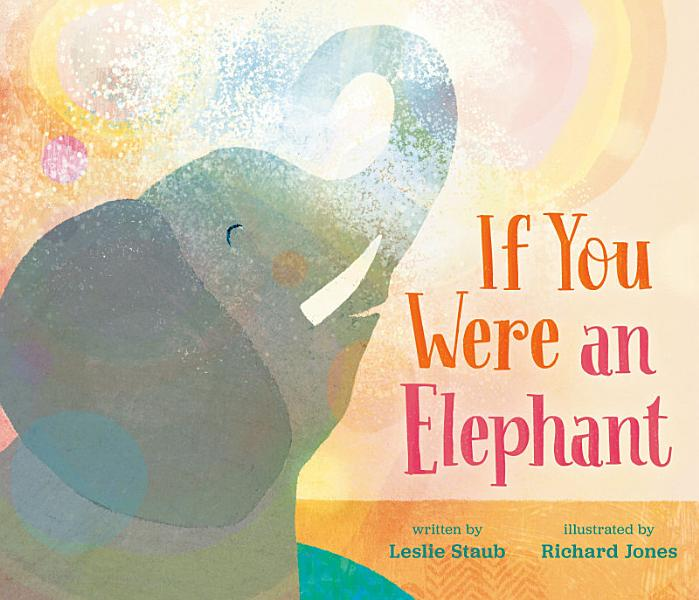 Download If You Were an Elephant Book