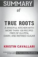 Summary of True Roots by Kristin Cavallari