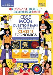 Oswaal CBSE MCQs Question Bank Chapterwise   Topicwise For Term I  Class 11  Economics  For 2022 Exam  PDF