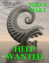 Help Wanted: A Classic Science Fiction Short Story