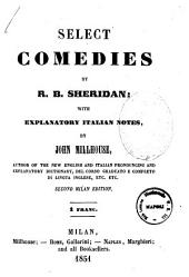 Select Comedies by R. B. Sheridan
