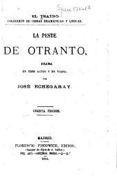 La peste de Otranto: drama en tres actos y en verso