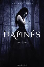 Damnés: Volume1