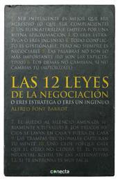 Las 12 leyes de la negociación: O eres estratega o eres un ingenuo