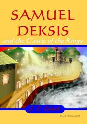 Samuel Deksis And The Castle Of The Kings Book PDF
