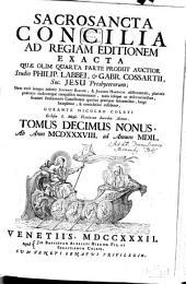 Sacrosancta Concilia Ad Regiam Editionem Exacta: Ab Anno MCDXXXVIII. ad Annum MDIL.