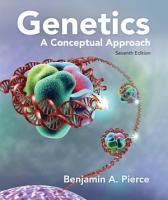 Genetics  A Conceptual Approach PDF