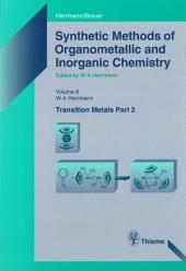Synthetic Methods of Organometallic and Inorganic Chemistry, Volume 8, 1997: Volume 8: Transition Metals, Part 2