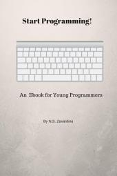 Start Programming! An Ebook for Young Programmers