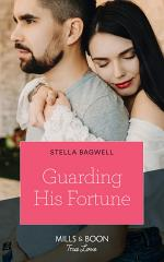 Guarding His Fortune (Mills & Boon True Love) (The Fortunes of Texas: The Lost Fortunes, Book 4)