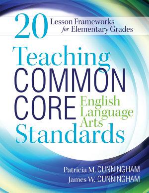 Teaching Common Core English Language Arts Standards