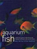 The Ultimate Encyclopedia of Aquarium Fish   Fish Care