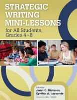 Strategic Writing Mini Lessons for All Students  Grades 4   8 PDF