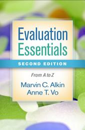 Evaluation Essentials, Second Edition: From A to Z, Edition 2