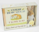 Guess How Much I Love You  Deluxe Book and Toy Gift Set