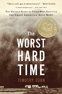 The Worst Hard Time Book