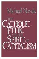 Catholic Ethic and the Spirit of Capitalism