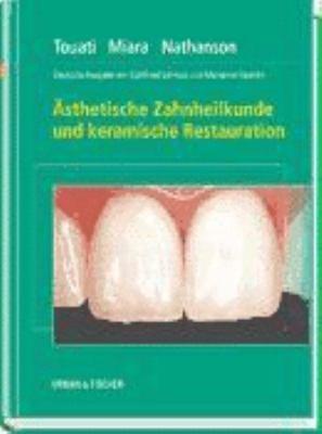 sthetische Zahnheilkunde und keramische Restauration PDF
