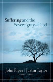 Suffering and the Sovereignty of God Book