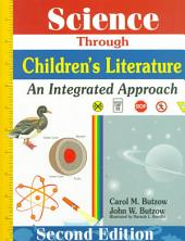 Science Through Children's Literature: An Integrated Approach