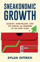 Download Sneakonomic Growth Book