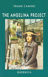 The Angelina Project: A Play in Two Acts