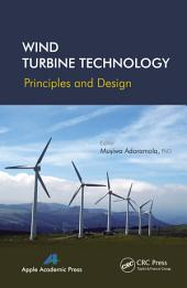 Wind Turbine Technology: Principles and Design