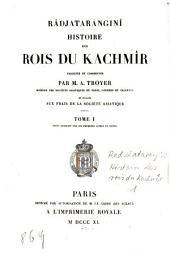 Rājataraṅgiṇī: histoire des rois du Kachmîr. Texte sanscrit des six premiers livres et notes. 1