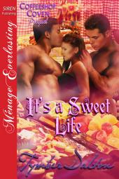 It's a Sweet Life [Coffeeshop Coven Prequel]