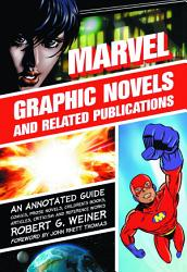 Marvel Graphic Novels and Related Publications PDF