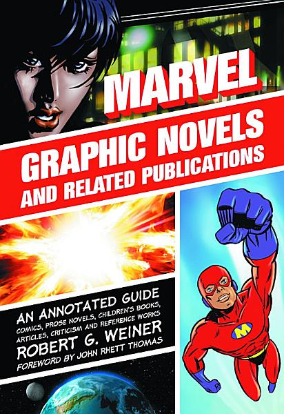 Marvel Graphic Novels And Related Publications