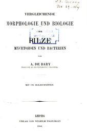 Vergleichende Morphologie und Biologie der Pilze, Mycetozoen und Bacterien