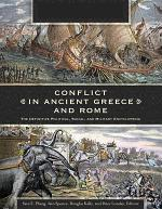Conflict in Ancient Greece and Rome: The Definitive Political, Social, and Military Encyclopedia [3 volumes]