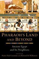 Pharaoh s Land and Beyond PDF