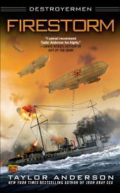 Firestorm: Destroyermen