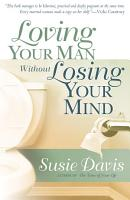 Loving Your Man Without Losing Your Mind PDF