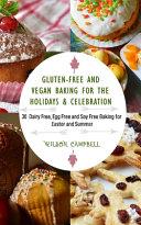 Gluten Free and Vegan Baking for the Holidays   Celebration PDF