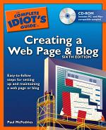 The Complete Idiot's Guide to Creating a Web Page and Blog, 6th Edition