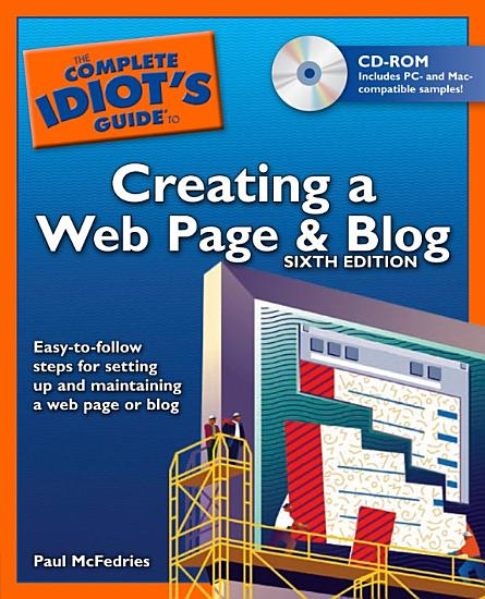 The Complete Idiot s Guide to Creating a Web Page   Blog  6E PDF