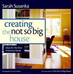 Creating the Not So Big House Book