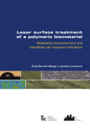 Laser surface treatment of a polymeric biomaterial: