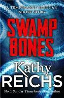 Swamp Bones  A Temperance Brennan Short Story PDF