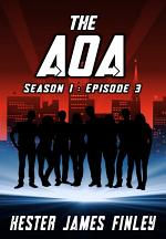 The AOA (Season 1 : Episode 3)