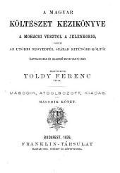 ¬A magyar költészet kézikönyve a Mohácsi vésztöl a jelenkorig0: 2. kötet