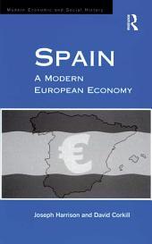 Spain: A Modern European Economy